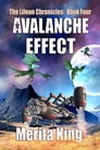 The Lilean Chronicles: Book Four ~ Avalanche Effect Cover Image
