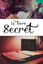 Le livre secret by Isa Mime