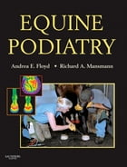 Equine Podiatry - E-Book by Andrea Floyd, DVM