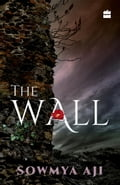 9789351777298 - Sowmya Aji: The Wall - पुस्तक