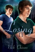 Losing It by Nick Chivers