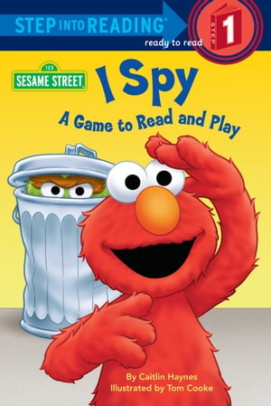 I Spy (Sesame Street) A Game to Read and Play
