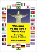 Welcome To The 2014 World Cup: Travel Tips From A Brazilian 66d24d4c-4bdc-4f98-ba11-db95f8631946