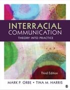 Interracial Communication: Theory Into Practice