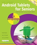 Android Tablets for Seniors in easy steps, 3rd Edition