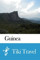 Guinea Travel Guide - Tiki Travel by Tiki Travel