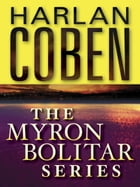 The Myron Bolitar Series 7-Book Bundle: Deal Breaker, Drop Shot, Fade Away, Back Spin, One False Move, The Final Detail, Darkest Fear by Harlan Coben