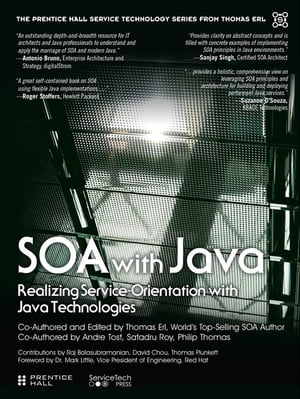 SOA with Java Realizing Service-Orientation with Java Technologies