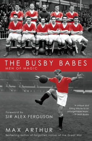 The Busby Babes Men of Magic
