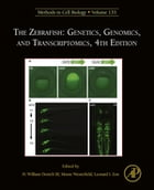 The Zebrafish: Genetics, Genomics, and Transcriptomics