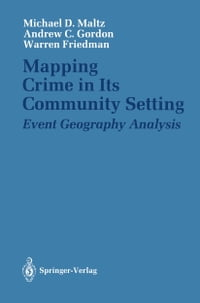Mapping Crime in Its Community Setting: Event Geography Analysis