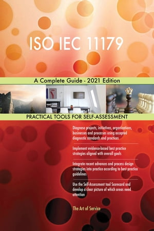 ISO IEC 11179 A Complete Guide - 2021 Edition by Gerardus Blokdyk