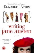Writing Jane Austen 599bc9e2-222b-4f96-bae9-f8d964125067