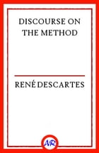 Discourse on the Method by René Descartes