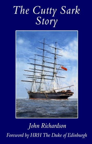 The Cutty Sark Story