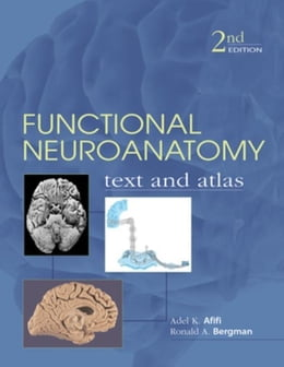 Book Functional Neuroanatomy: Text and Atlas, 2nd Edition: Text and Atlas by Afifi, Adel