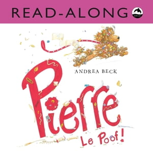 Pierre Le Poof! by Andrea Beck