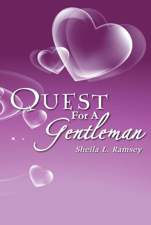 Quest for a Gentleman: Sins of the First Freedom