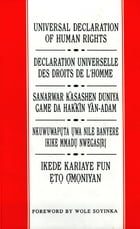 Universal Declaration of Human Rights: English, French, Hausa, Igbo and Yoruba: Foreword by Wole…