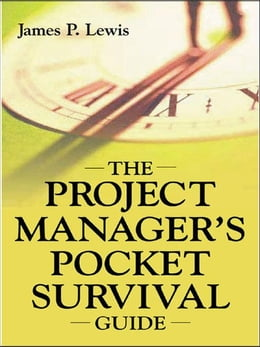 Book The Project Manager's Pocket Survival Guide by Lewis, James