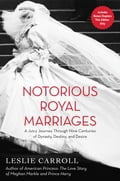 Notorious Royal Marriages 8ab20c43-3069-4471-95af-88f9a5256f9f