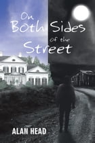 On Both Sides of the Street by Alan Head