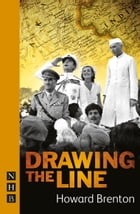 Drawing the Line (NHB Modern Plays) by Howard Brenton
