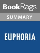 Euphoria by Lily King Summary & Study Guide by BookRags
