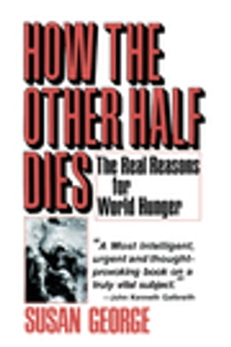 Book How the Other Half Dies by Susan George