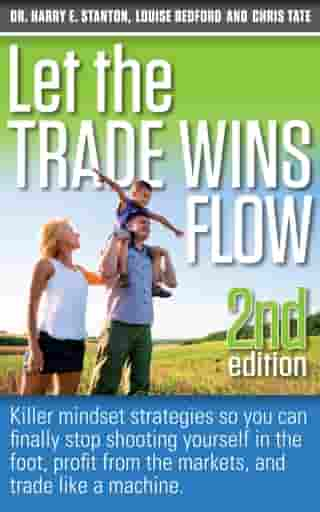 Let the Trade Wins Flow by Louise Bedford