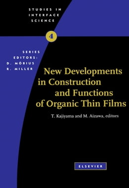 Book New Developments in Construction and Functions of Organic Thin Films by Kajiyama, T.