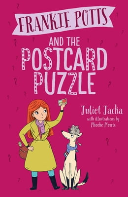 Book Frankie Potts and the Postcard Puzzle by Juliet Jacka