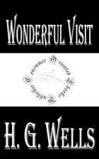 Wonderful Visit by H.G. Wells