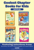 Coolest Chapter Books for Kids Sampler by Various
