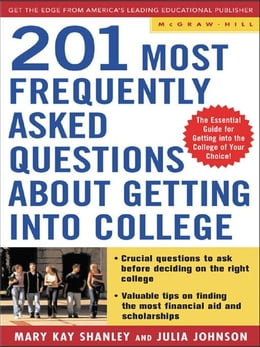 Book Best Answers to the 201 Most Frequently Asked Questions about Getting into College by Shanley, Mary Kay
