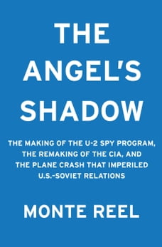 A Brotherhood of Spies: The U2 and the CIA's Secret War