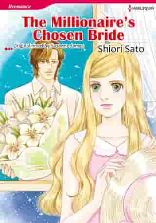 THE MILLIONAIRE'S CHOSEN BRIDE: Harlequin Comics by Susanne James