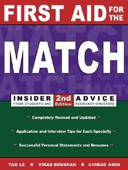 Book First Aid for the Match: Insider Advice from Students and Residency Directors by Bhushan, Vikas