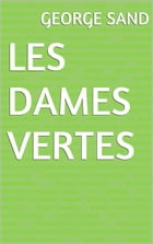 Les Dames vertes by George Sand
