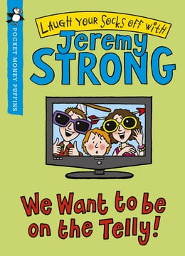 Book We Want to be On the Telly (Pocket Money Puffin) by Jeremy Strong