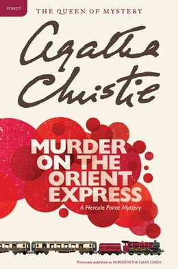 Book Murder on the Orient Express: A Hercule Poirot Mystery by Agatha Christie