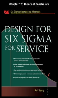Design for Six Sigma for Service, Chapter 12 - Theory of Constraints