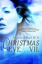 Christmas Eve-vil by Angelica Hart
