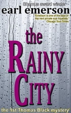The Rainy City by Earl Emerson