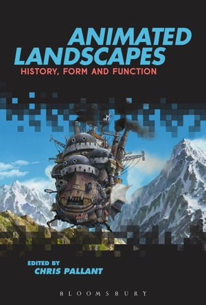 Animated Landscapes History,  Form and Function