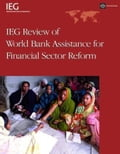 Ieg Review of Bank Assistance for Financial Sector Reform