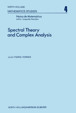Book Spectral theory and complex analysis by Nachbin, Leopoldo