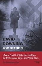 Zoo station - Extrait by David DOWNING
