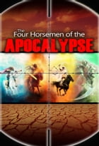 The Four Horsemen of the Apocalypse by Yahweh's Restoration Ministry