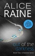 Out of the Darkness by Alice Raine